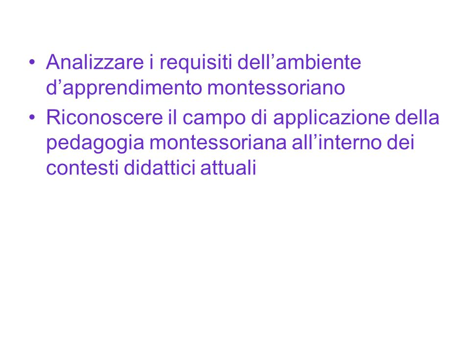 Analizzare i requisiti dell'ambiente d'apprendimento montessoriano