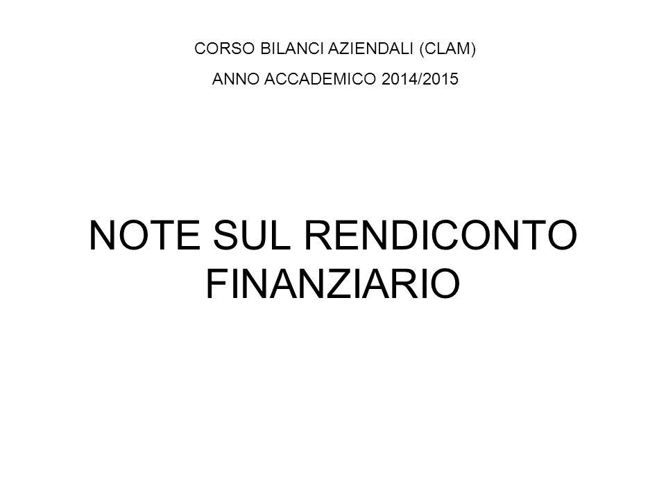 NOTE SUL RENDICONTO FINANZIARIO