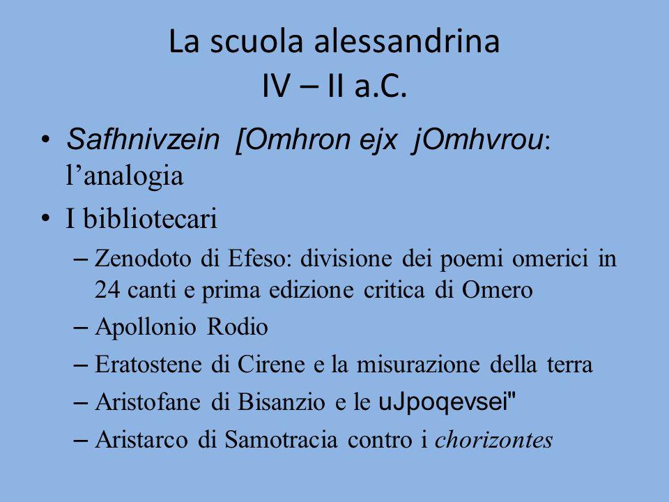 La scuola alessandrina IV – II a.C.