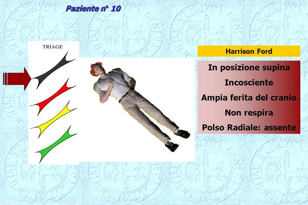 Ampia ferita del cranio Polso Radiale: assente