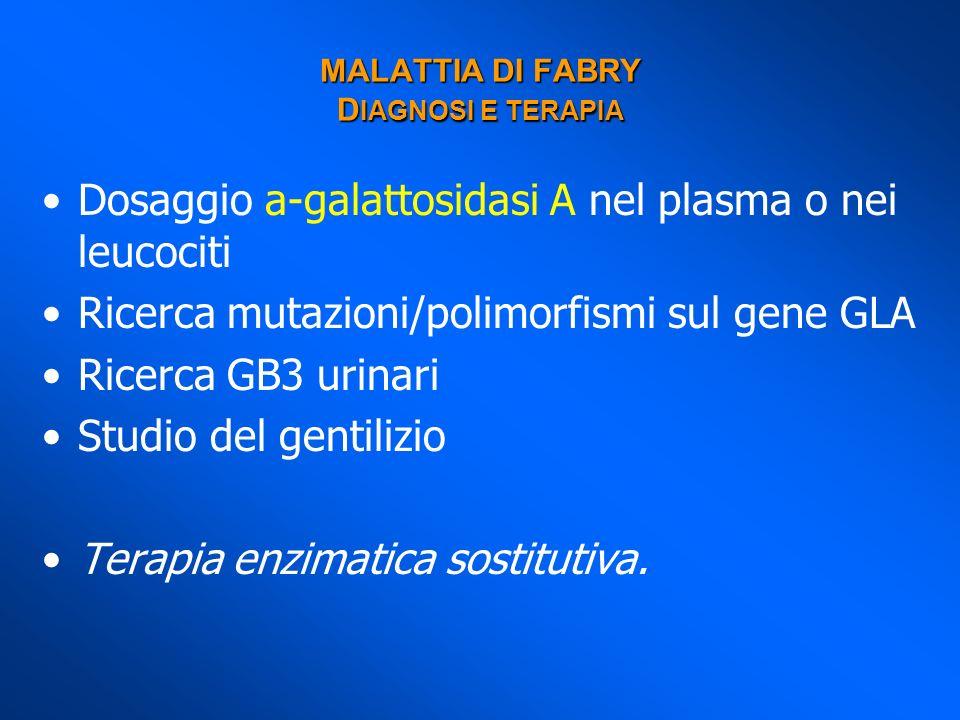 MALATTIA DI FABRY DIAGNOSI E TERAPIA