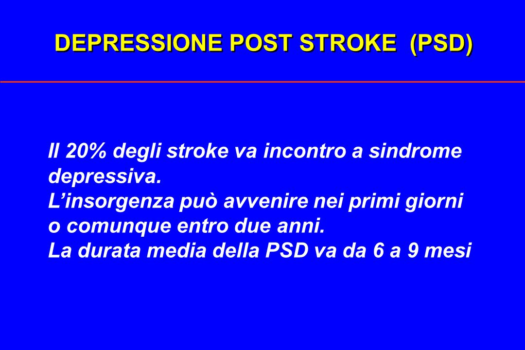 DEPRESSIONE POST STROKE (PSD)