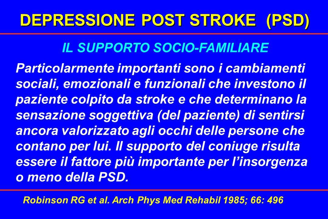 DEPRESSIONE POST STROKE (PSD) IL SUPPORTO SOCIO-FAMILIARE