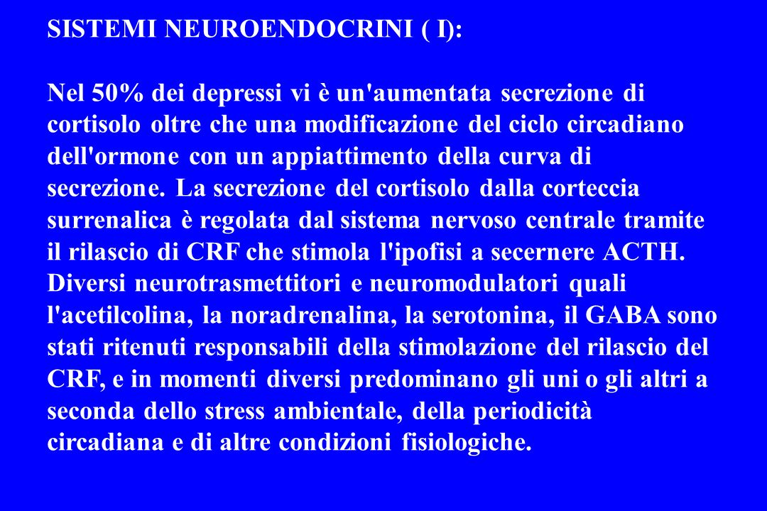 SISTEMI NEUROENDOCRINI ( I):