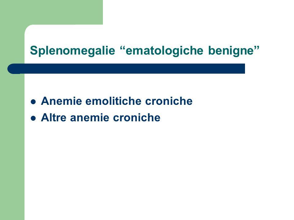 Splenomegalie ematologiche benigne