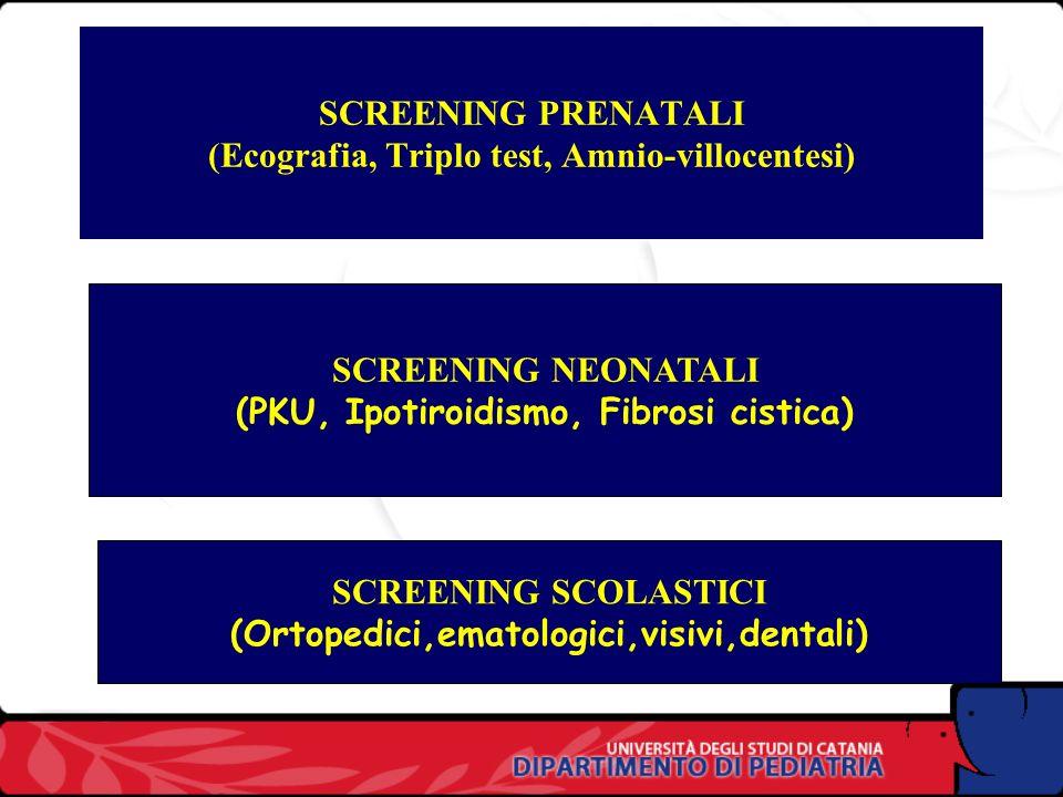 SCREENING PRENATALI (Ecografia, Triplo test, Amnio-villocentesi)