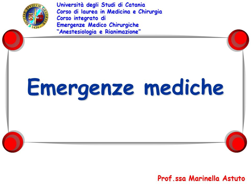 Emergenze mediche Prof.ssa Marinella Astuto