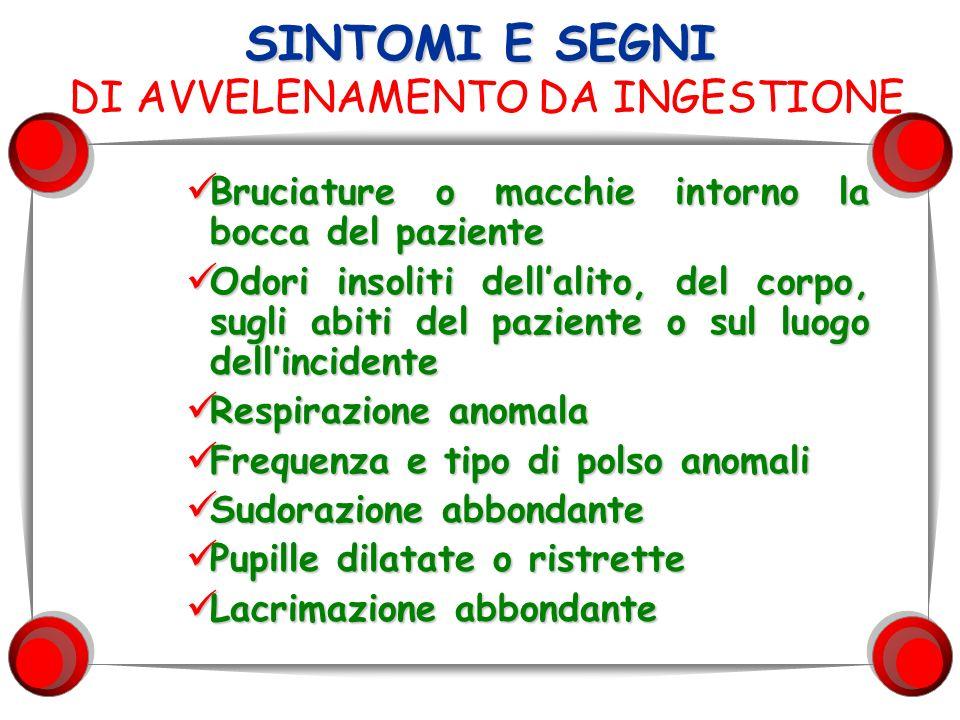 SINTOMI E SEGNI DI AVVELENAMENTO DA INGESTIONE