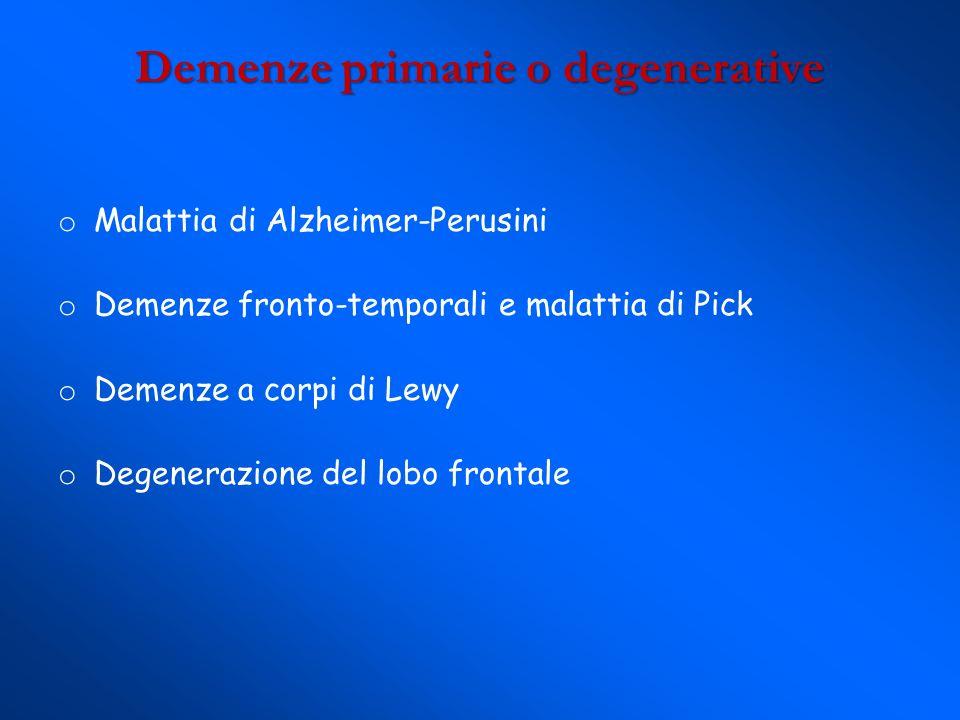 Demenze primarie o degenerative