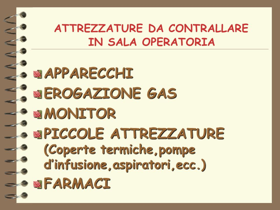 ATTREZZATURE DA CONTRALLARE IN SALA OPERATORIA