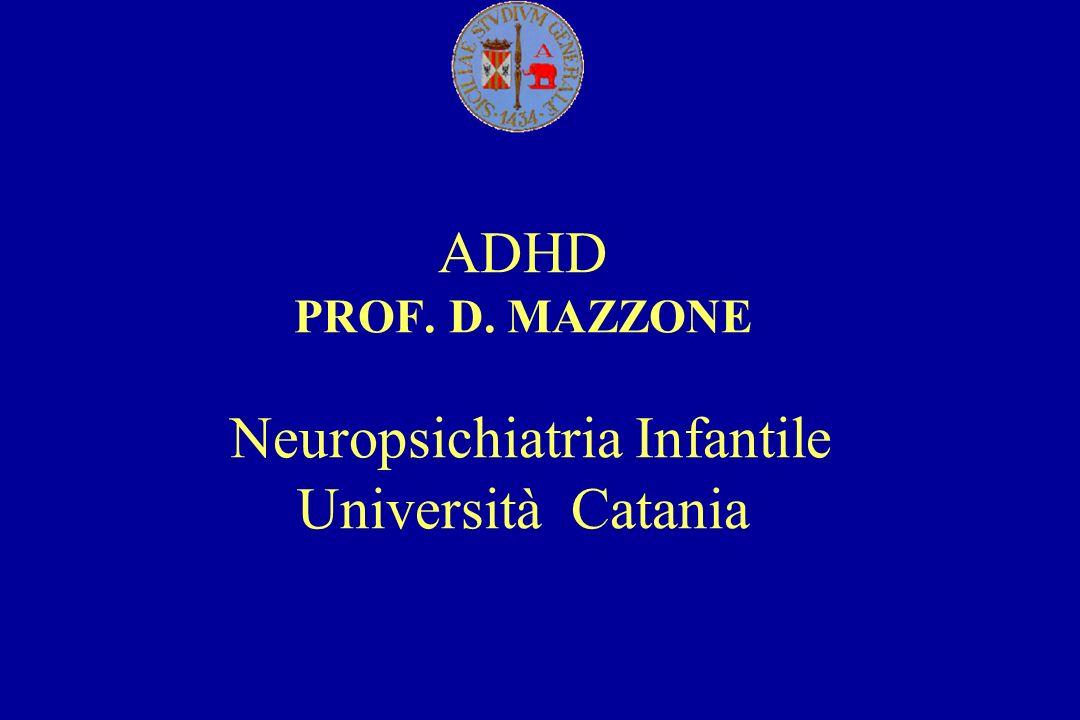 IL BAMBINO IRREQUIETO: ASPETTI EDUCAZIONALI E TERAPEUTICI ADHD PROF. D
