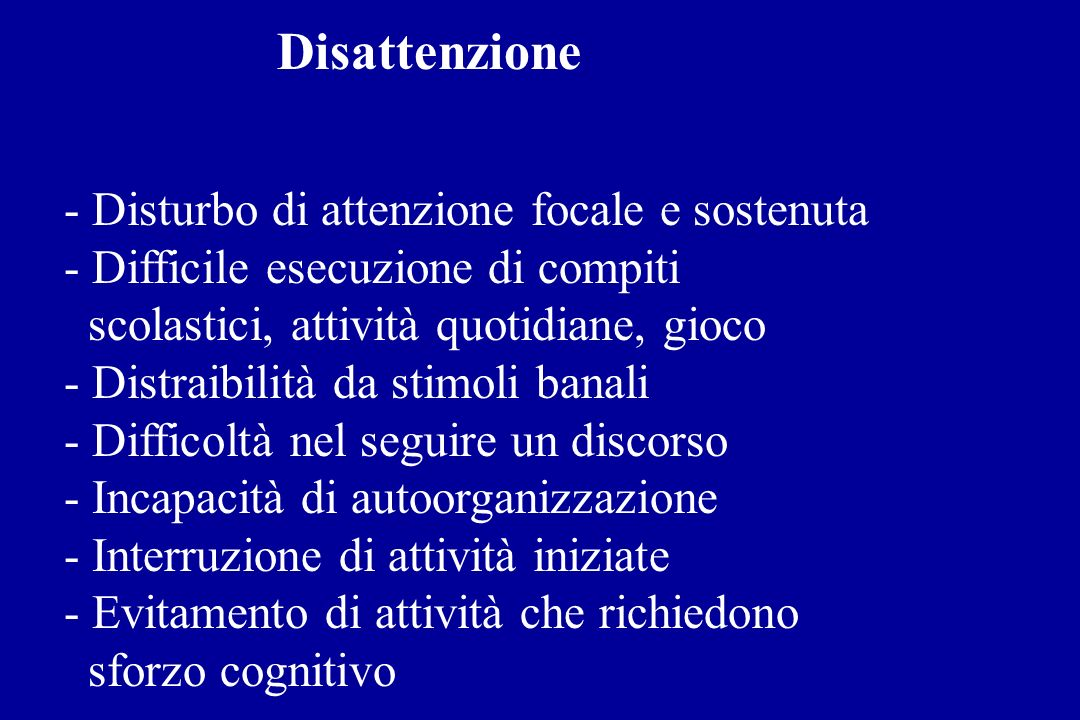 Disattenzione - Disturbo di attenzione focale e sostenuta