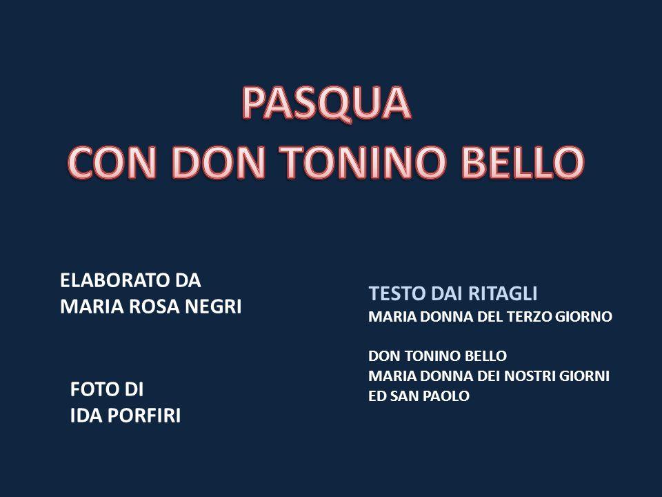 PASQUA CON DON TONINO BELLO