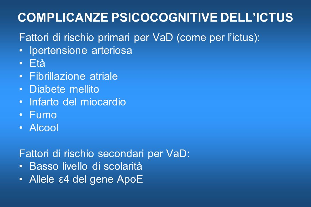 COMPLICANZE PSICOCOGNITIVE DELL'ICTUS