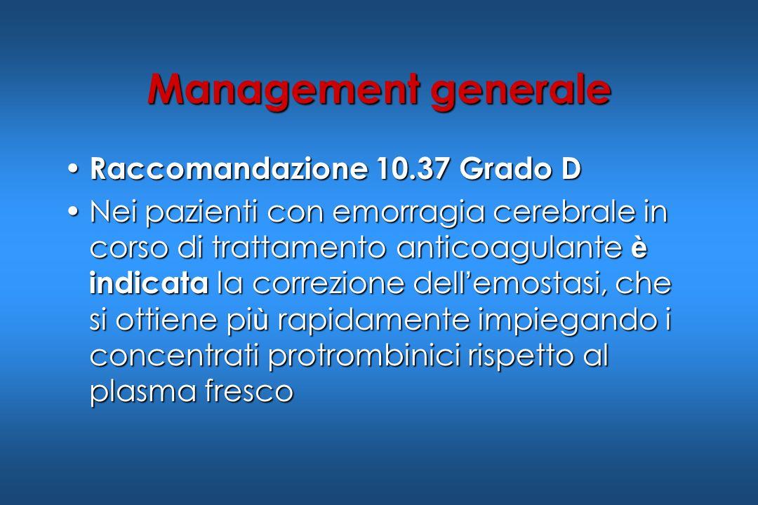 Management generale Raccomandazione 10.37 Grado D