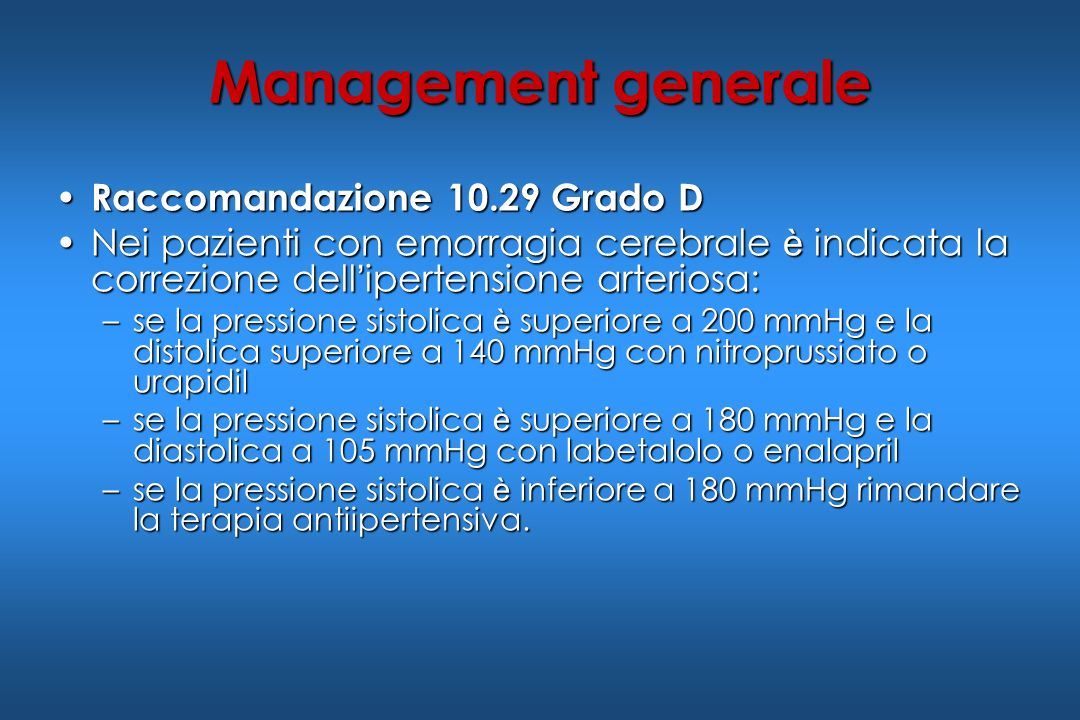 Management generale Raccomandazione 10.29 Grado D