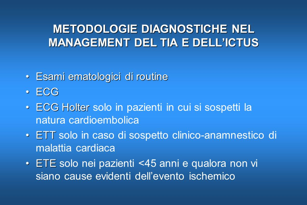 METODOLOGIE DIAGNOSTICHE NEL MANAGEMENT DEL TIA E DELL'ICTUS