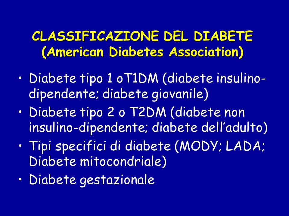 CLASSIFICAZIONE DEL DIABETE (American Diabetes Association)