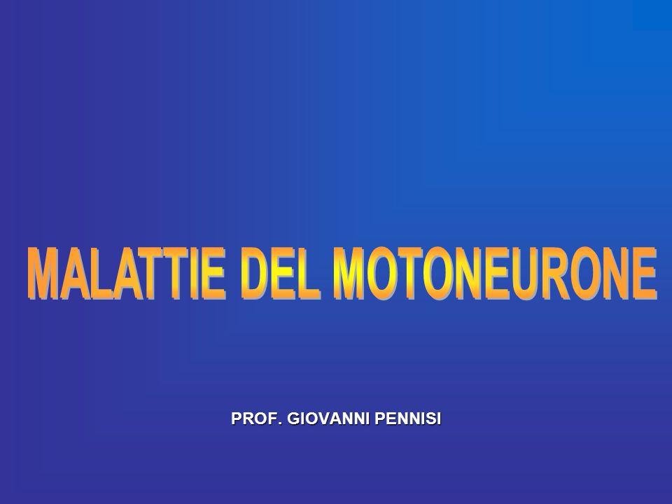 MALATTIE DEL MOTONEURONE