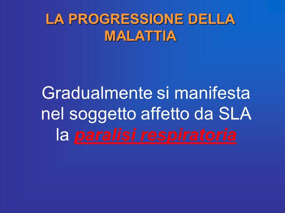 LA PROGRESSIONE DELLA MALATTIA