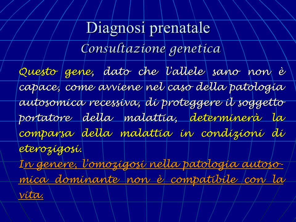 Diagnosi prenatale Consultazione genetica