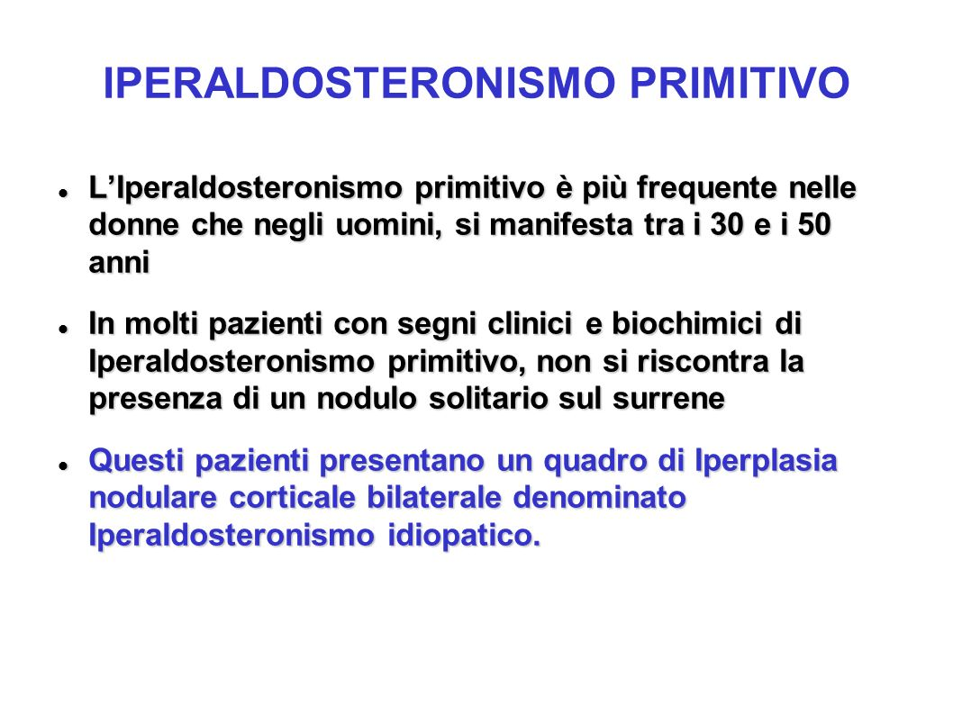 IPERALDOSTERONISMO PRIMITIVO