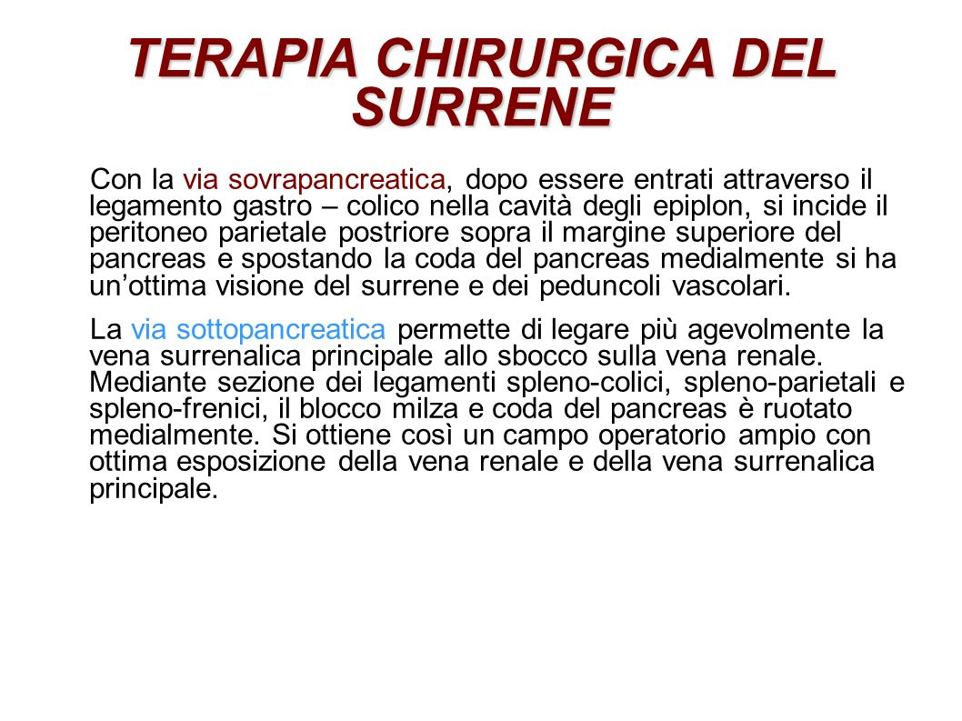 TERAPIA CHIRURGICA DEL SURRENE
