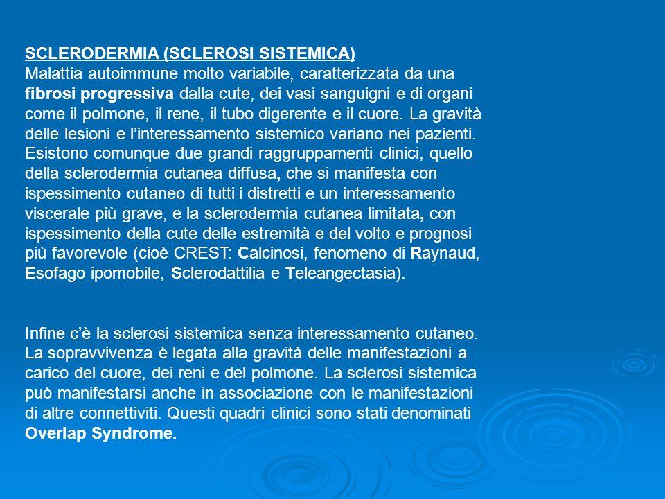 SCLERODERMIA (SCLEROSI SISTEMICA)
