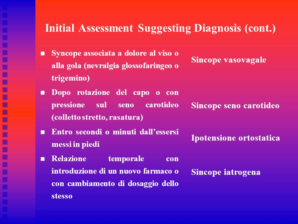 Initial Assessment Suggesting Diagnosis (cont.)