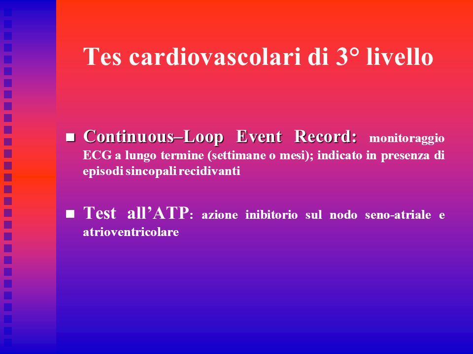 Tes cardiovascolari di 3° livello