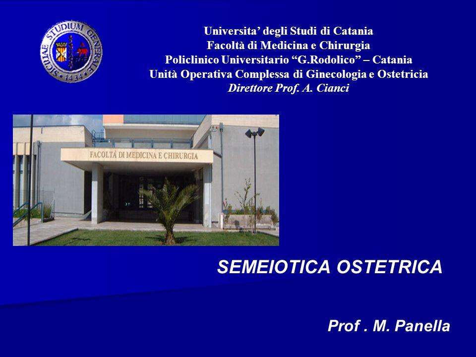 SEMEIOTICA OSTETRICA Prof . M. Panella