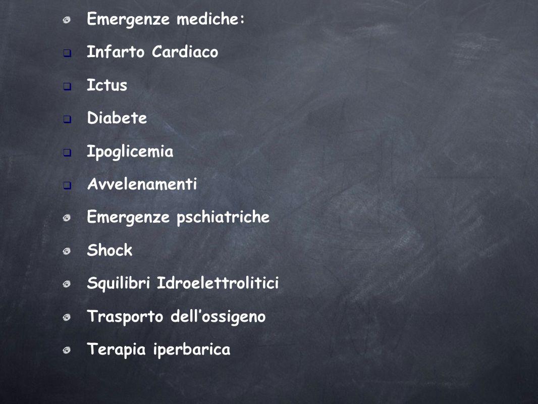 Emergenze mediche: Infarto Cardiaco. Ictus. Diabete. Ipoglicemia. Avvelenamenti. Emergenze pschiatriche.