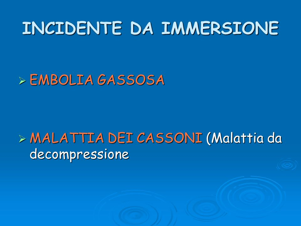 INCIDENTE DA IMMERSIONE