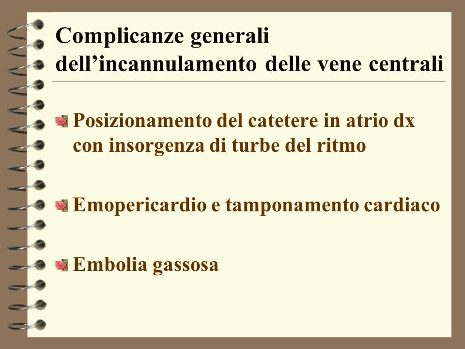 Complicanze generali dell'incannulamento delle vene centrali