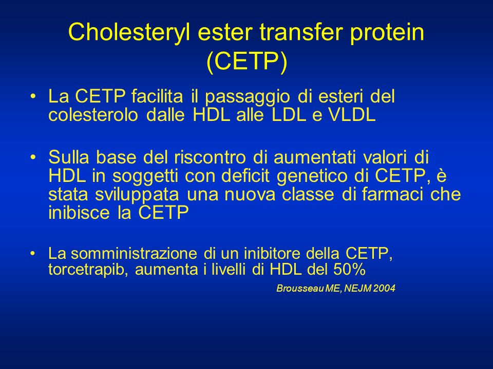 Cholesteryl ester transfer protein (CETP)