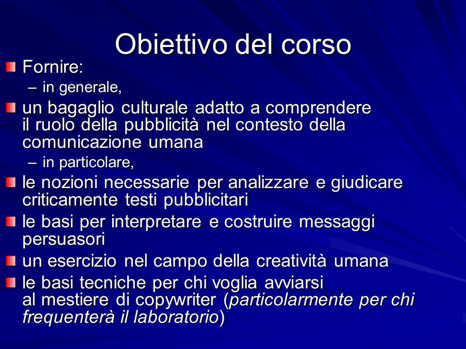Obiettivo del corso Fornire: