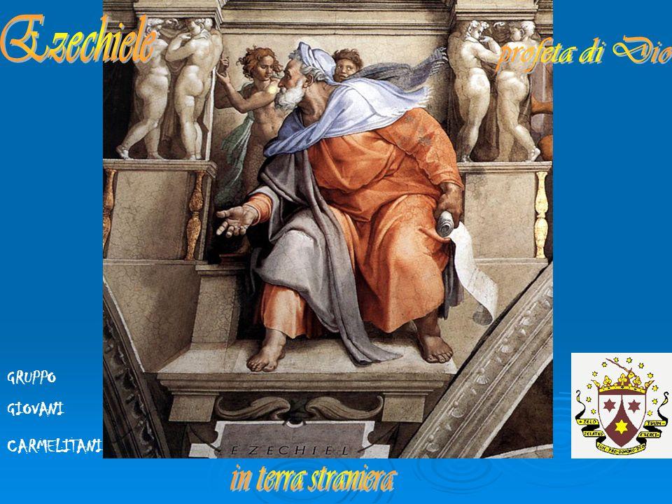 Ezechiele profeta di Dio in terra straniera