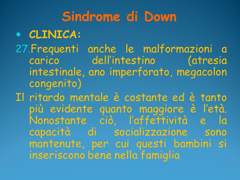 Sindrome di Down CLINICA: