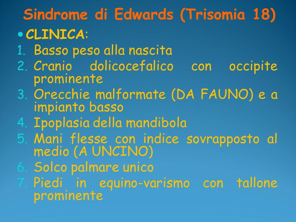 Sindrome di Edwards (Trisomia 18)