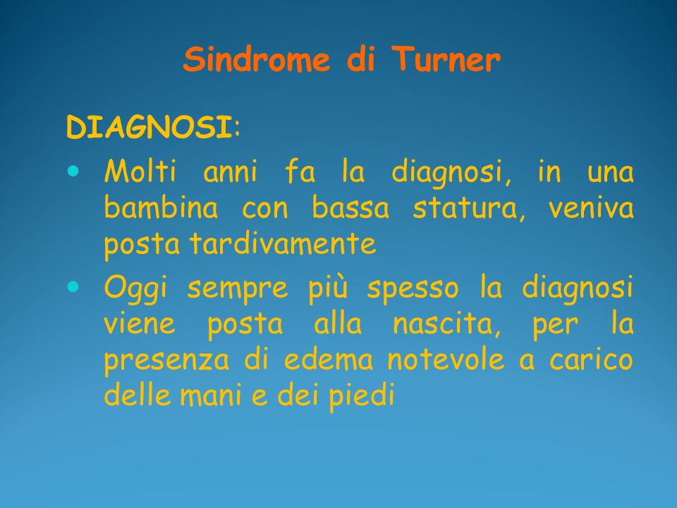 Sindrome di Turner DIAGNOSI:
