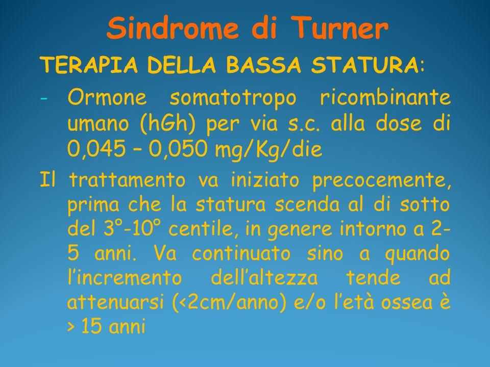 Sindrome di Turner TERAPIA DELLA BASSA STATURA: