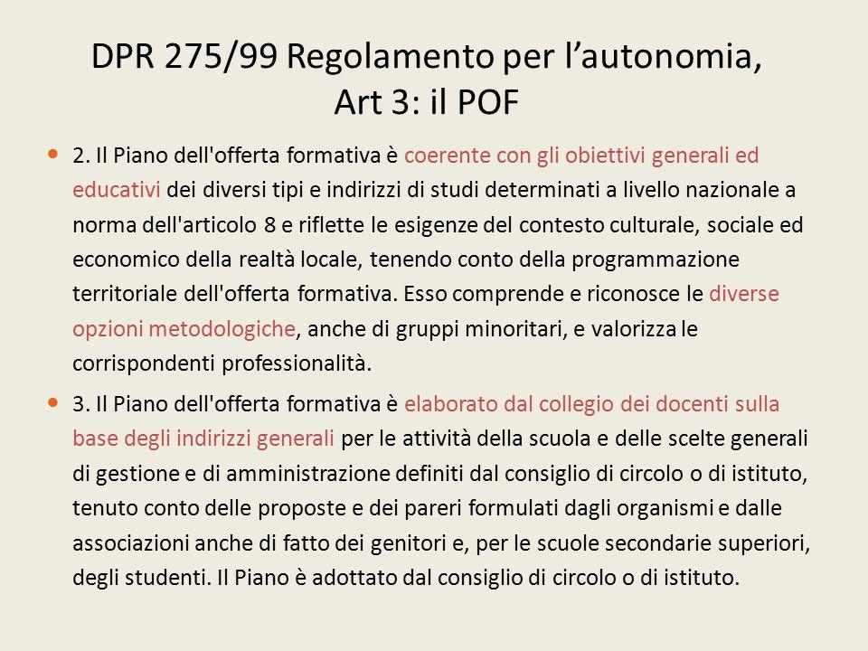 DPR 275/99 Regolamento per l'autonomia, Art 3: il POF