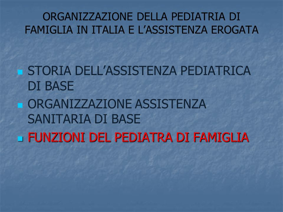 STORIA DELL'ASSISTENZA PEDIATRICA DI BASE