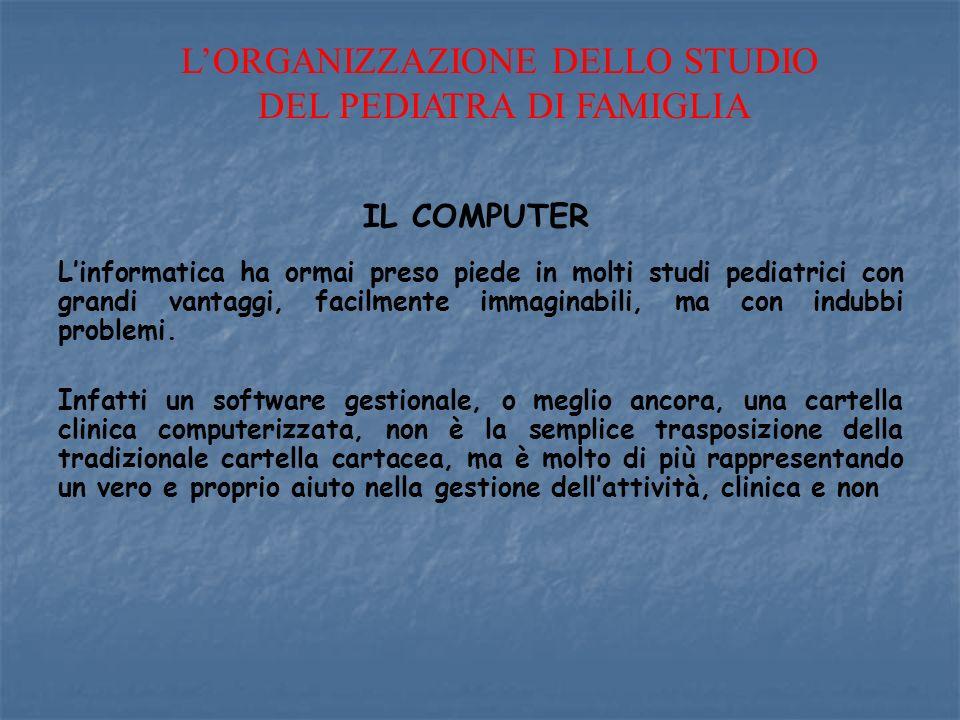 L'ORGANIZZAZIONE DELLO STUDIO DEL PEDIATRA DI FAMIGLIA
