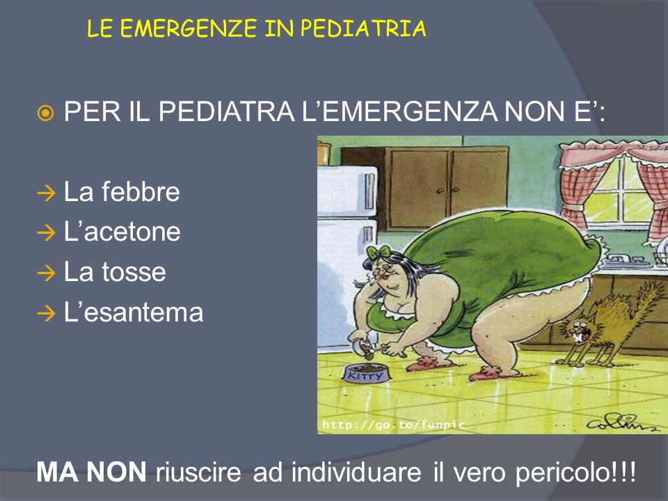 LE EMERGENZE IN PEDIATRIA