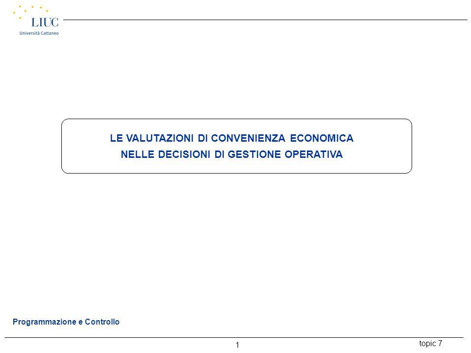 LE VALUTAZIONI DI CONVENIENZA ECONOMICA