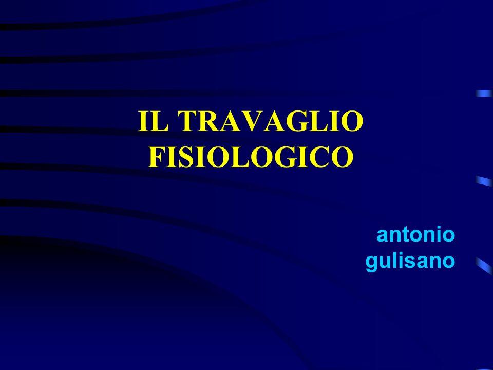 IL TRAVAGLIO FISIOLOGICO