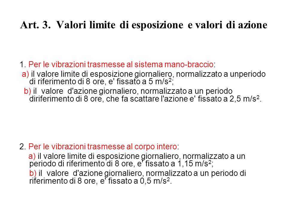 Art. 3. Valori limite di esposizione e valori di azione
