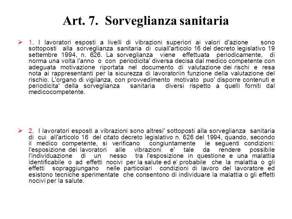 Art. 7. Sorveglianza sanitaria