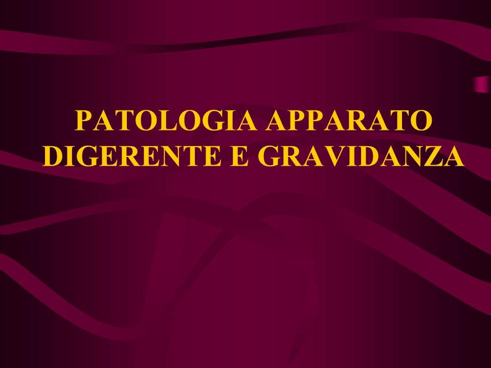 PATOLOGIA APPARATO DIGERENTE E GRAVIDANZA